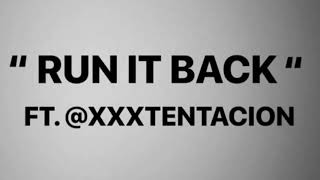 XXXTENTACION & Craig Xen - RUN IT BACK! (INSTRUMENTAL)