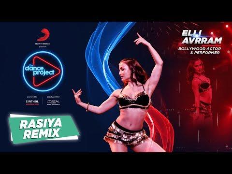 O Rasiya - Remix | Elli AvrRam | Kurbaan | The Dance Project