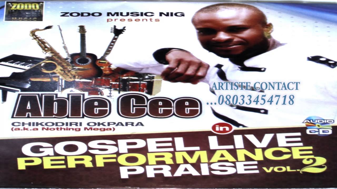 Download 3TIMES BEST GOSPEL ARTISTE OF THE YEAR ABLE CEE, CHIKAODIRI OKPARA IN LIVE PERFORMANCE (VOL.2)