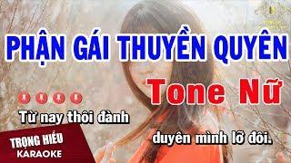 Karaoke Phận Gái Thuyền Quyên Tone Nữ Nhạc Sống | Trọng Hiếu
