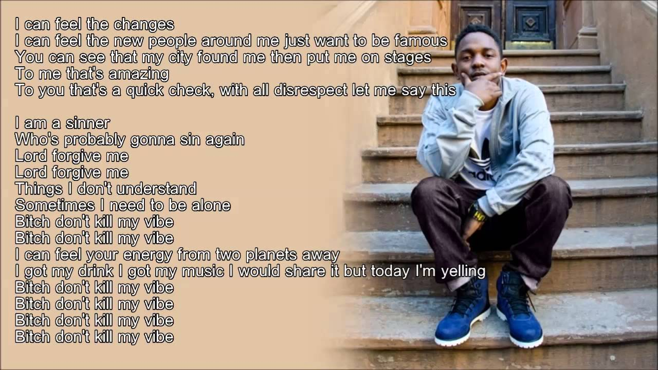 kendrick-lamar-bitch-dont-kill-my-vibe-hd-lyrics-baysix247