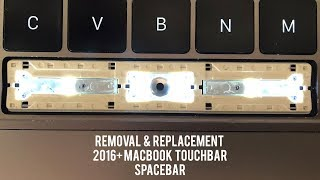 Macbook Spacebar Removal & Replacement - 2nd Gen Touchbar **SEE COMMENTS FOR FREE REPAIR!**