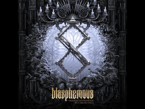 Blasphemous (Original Game Soundtrack) | Full Album - Carlos Viola