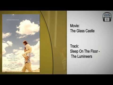 The Glass Castle | Soundtrack | The Lumineers - Sleep On The Floor
