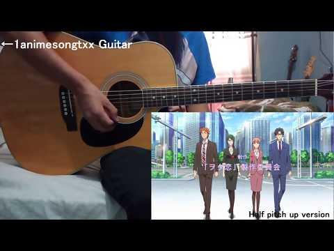 【Wotaku Ni Koi Wa Muzukashii】 OP [Fiction] Guitar Cover 【Acordes】