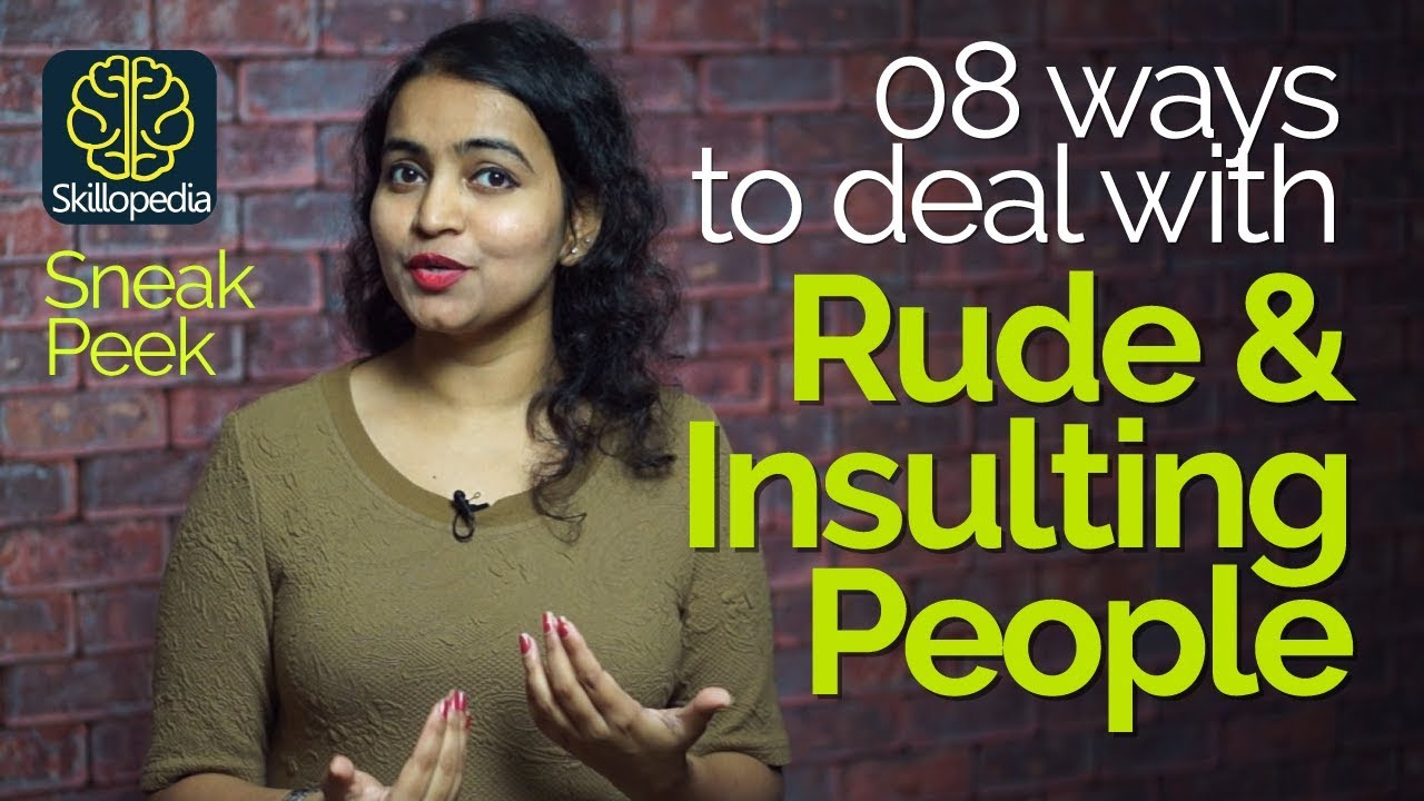 How to respond to an insult. Eight tips