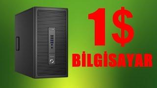 1$ Bilgisayar Toplama