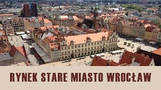 Rynek we Wrocławiu – Historia i ciekawostki