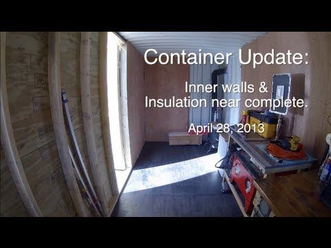 Shipping Container Tour Ii Walls Amp Insulation Youtube