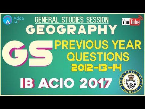 IB ACIO 2017 | Previous Year Paper 2014, 2013, 2012 | Geography