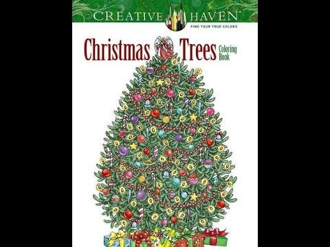 Flip Through Dover Creative Haven Christmas Trees Coloring Book By Barbara Lanza