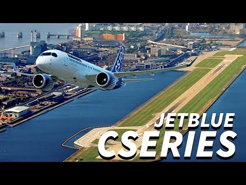 JETBLUE Looking at CSERIES for FUTURE FLEET