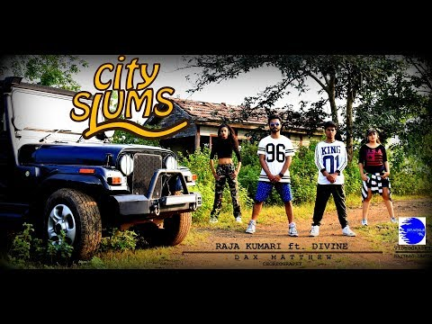 City Slums - Raja Kumari ft. Divine | Dax...