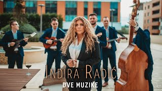 INDIRA RADIC  DVE MUZIKE (OFFICIAL VIDEO 2020)