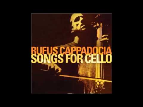 Rufus cappadocia songs for cello download music