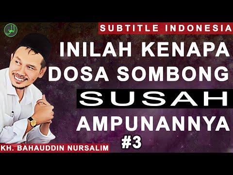 Gus Baha | Inilah Kenapa Dosa Sombong Susah Ampunannya | Subtitle Indonesia | #3