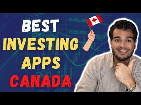 BEST INVESTING APPS CANADA 2021 - TOP INVESTING APPS IN CANADA