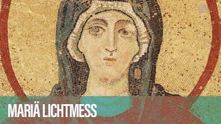 MARIÄ LICHTMESS // Docta Ignorantia - Grundkurs des Glaubens #6