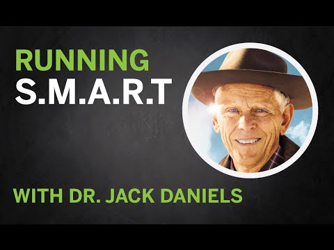 Running SMART with Dr. Jack Daniels