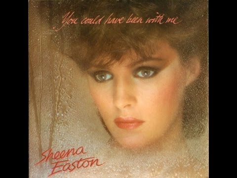 Sheena Easton - You Could Have Been With Me (12