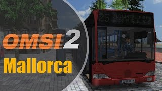 OMSI 2 | #124 | Add-On Mallorca | Eckige Kurven | 25 → Express - S´Arenal (2/2)