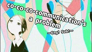 【GUMI】Co-co-co-communication's a problem ~ Please! God! ~ eng sub【100Kai Outo】