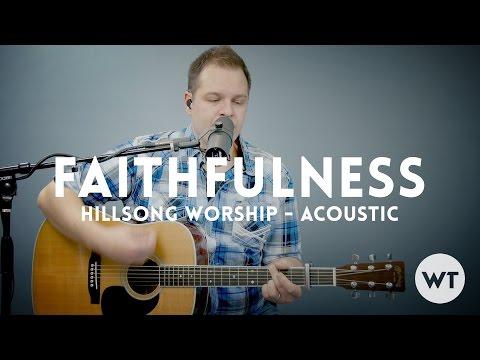 Faithfulness - Hillsong Worship - acoustic with chords - Worship Tutorials