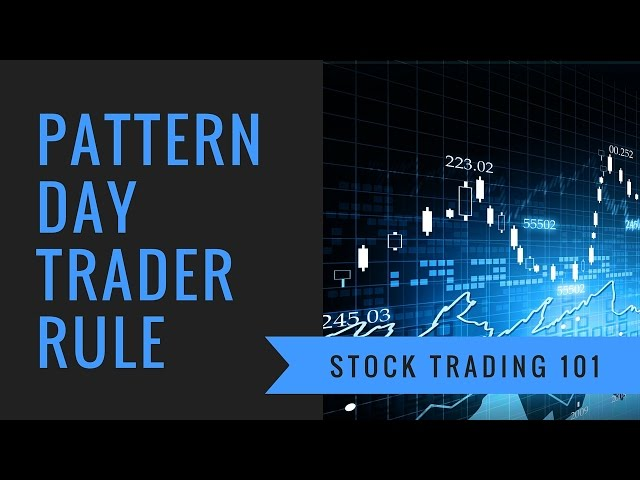 Stock Trading 101: Trading Stocks With A Small Account Size - Avoiding The Pattern Day Trader Rule