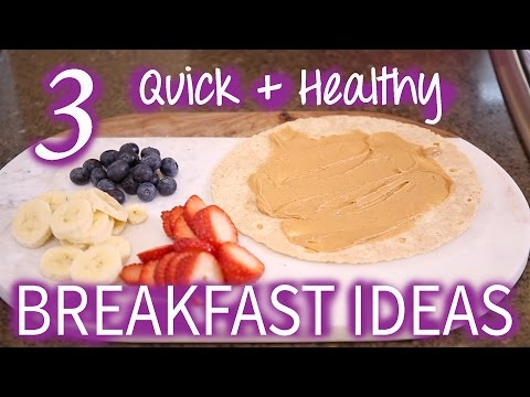3 Easy Healthy Breakfast Ideas UNDER 5 Minutes | Get Healthy with Me!