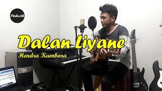 DALAN LIYANE - HENDRA KUMBARA (Akustik) by Irwan