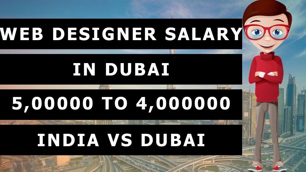 Web Designer Salary In Dubai Indian Web Designer Salary Vs Dubai Web Designer Salary Youtube