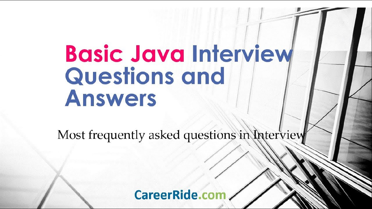 Basic Java Interview Questions and Answers