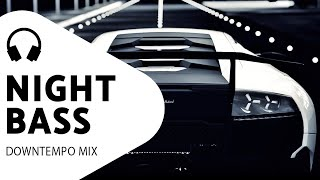 Smooth Driving Music — Deep Bass — Downtempo Car Mix