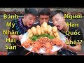 Hữu Bộ | Bánh Mì Nhân Hải Sản Liệu Có Còn Bị Dân Mạng Hàn Quốc Chê?