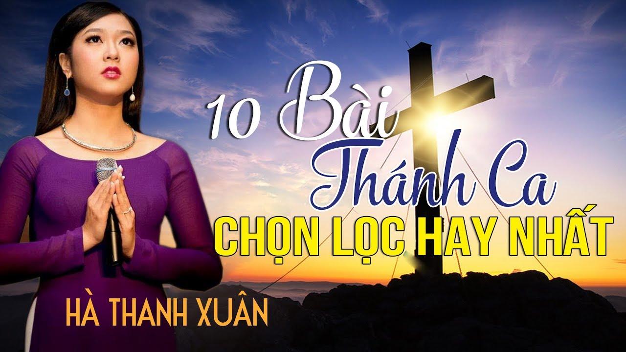 10 Bài Thánh Ca Hay Nhất Của Hà Thanh Xuân | Album Tuyệt Phẩm Thánh Ca Hà Thanh Xuân