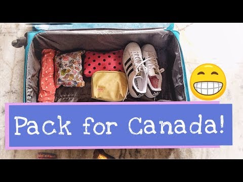 How To Pack For Canada?