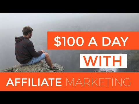 How To Make $100 a Day With Affiliate Marketing thumbnail