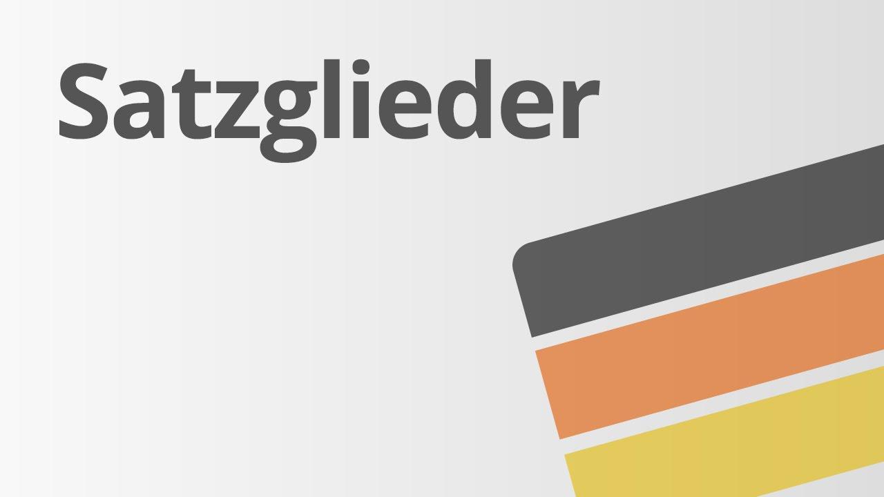 Die Satzglieder im Deutschen | Deutsch | Grammatik und ...