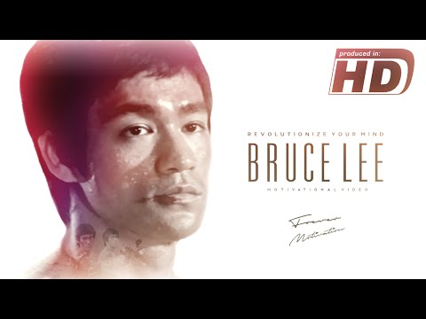 Bruce Lee - Revolutionize Your Mind - Motivational Video - 李小龍 | HD