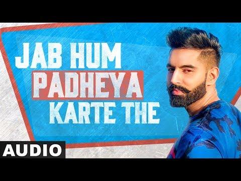 Jab Hum Padheya Karte The (Full Audio)   Parmish Verma   New Punjabi Songs 2020 - Download full HD Video mp4