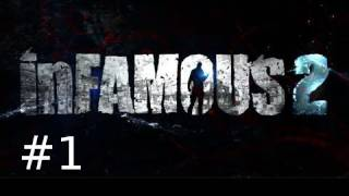 Infamous 2 Walkthrough Part 1: Gameplay