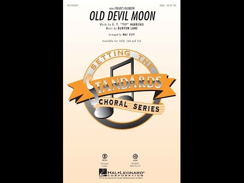 Old Devil Moon (SAB) - Arranged by Mac Huff
