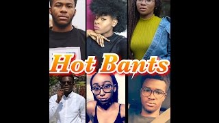 HOT BANTS : EPISODE 1 | RELATIONSHIPS | LIFESTYLE | TRUTH  | LOVE | REAL STORIES | GOSSIP ( AMEBO)
