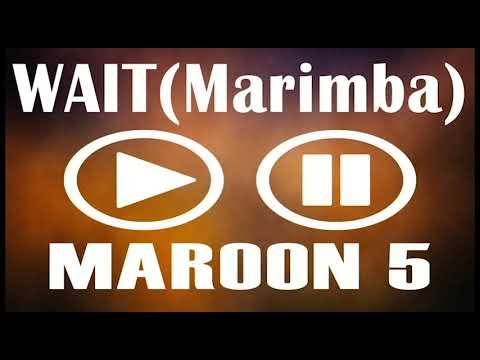 Latest iPhone Ringtone - Wait Marimba Remix Ringtone - Maroon 5