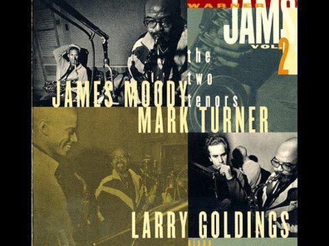 James Moody & Mark Turner - Hesitation Blues