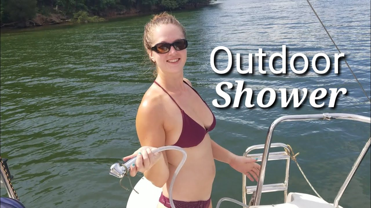 Ep  23, Outdoor Shower on a Sailboat!