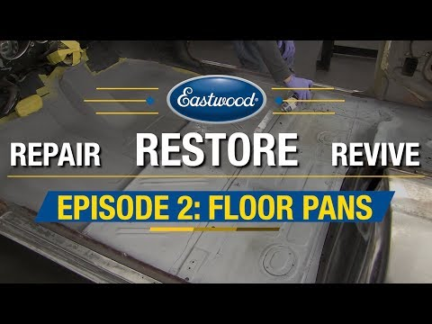 Repair Restore Revive Ep.2: How To Repair Floor Pans Part 2 - DIY Sheet Metal Fab - Eastwood