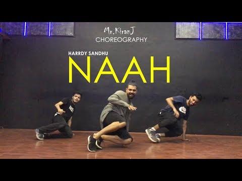 Naah | Harrdy Sandhu | Kiran J | DancePeople Studios