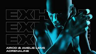 Airod & Amelie Lens - Adrenaline