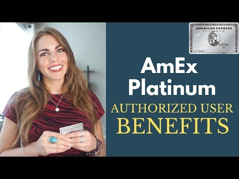 AmEx PLATINUM Authorized User Benefits | TRAVEL In Style - EXPLAINED